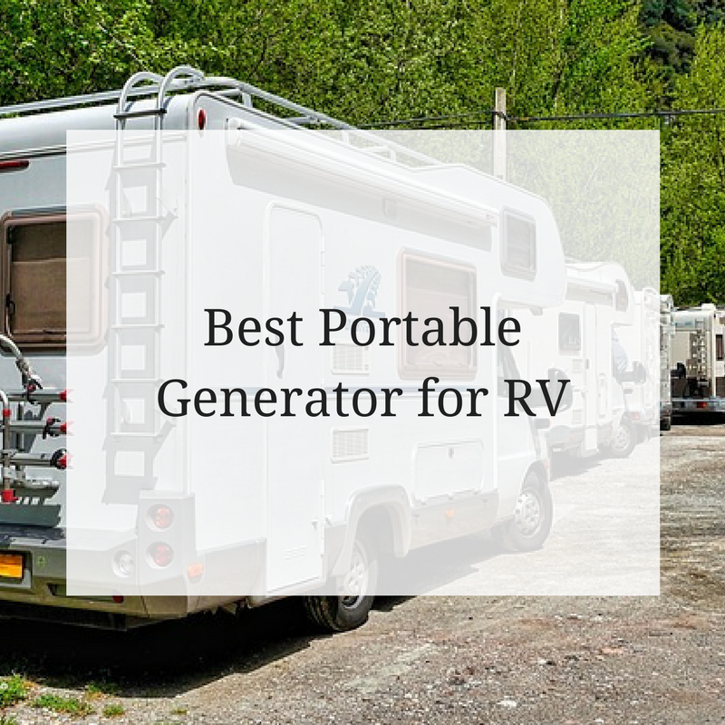 Best Portable Generator For Rv The Generator Power