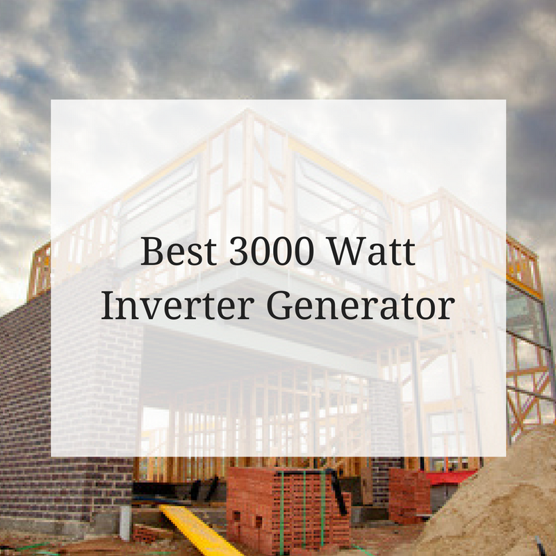 Best 3000 Watt Inverter Generator | The Generator Power