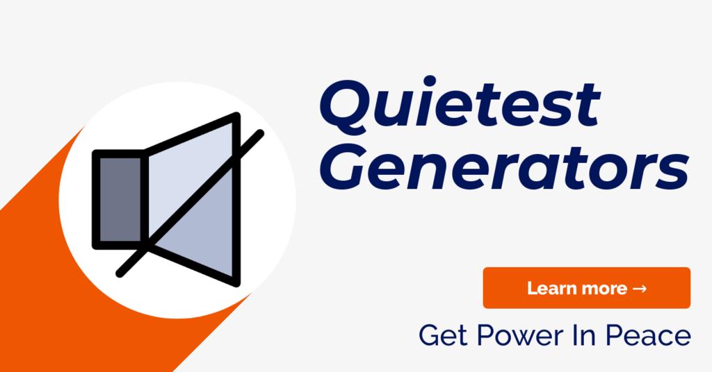 Quietest Generators Guide
