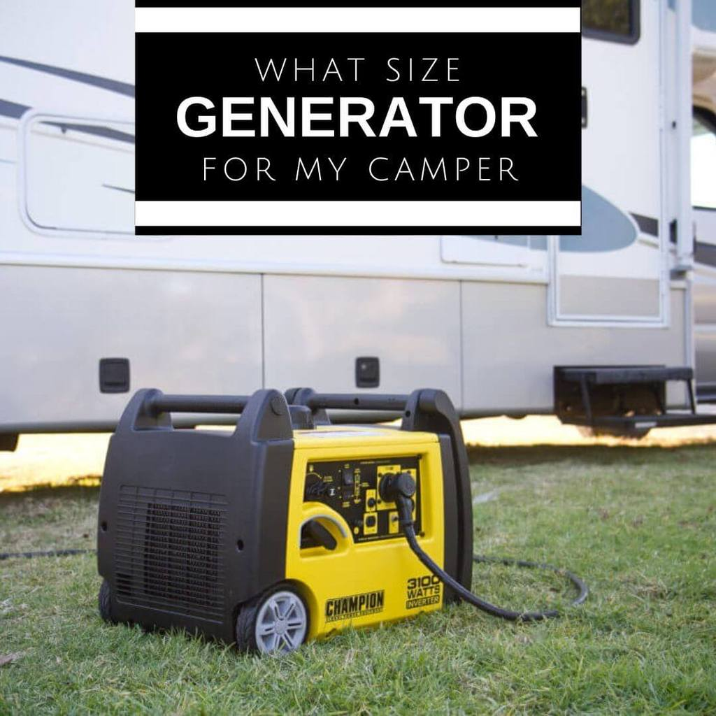 What size generator for my camper