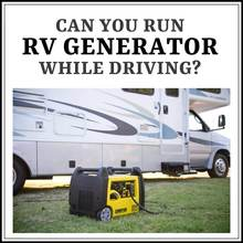 Can You Run RV Generator While Driving