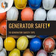 Generator Safety 10 Generator Safety Tips