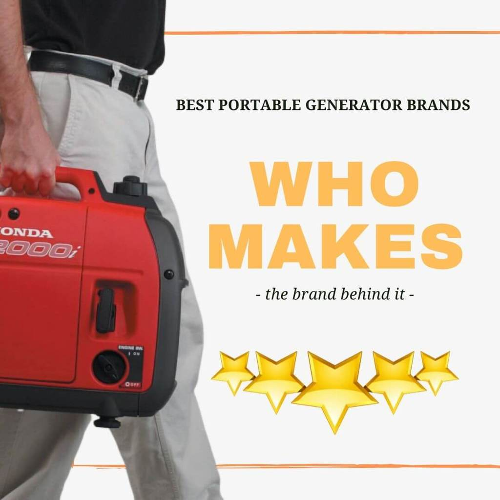 Who Makes the Best Portable Generators